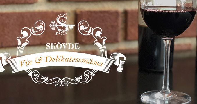 Skövde Vin & Delikatessmässa -tillfälle för vinintresserade